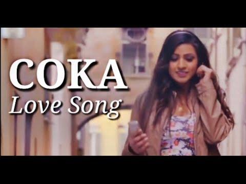 COKA SONG   Coka Love Song   Haye Ni Tera Cocka Song