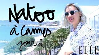 Cannes 2016 : Natoo x Elle.fr sur la Croisette – Jour #2