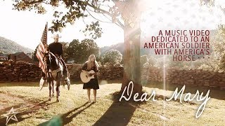 Dear Mary | A Tribute to an American Soldier