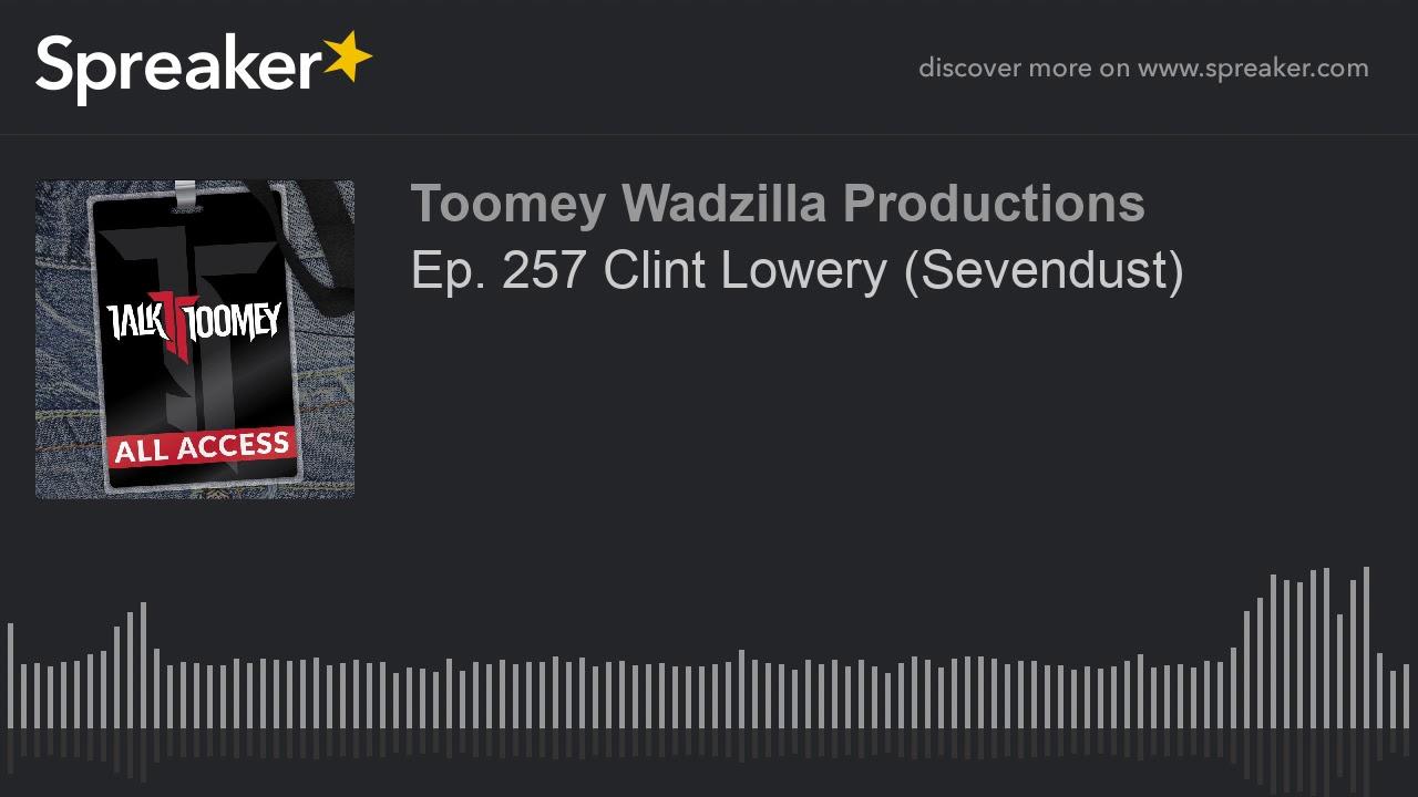 Ep  257 Clint Lowery  Sevendust