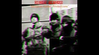 Chechnya-Russian War,Chechen Partizans