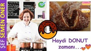Donut Tarifi & Nasıl Yapılır? - Semen Öner - Yemek Tarifleri