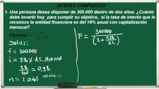 Interés Compuesto Cálculo del Capital o Valor Presente  - Ejercicio 10.