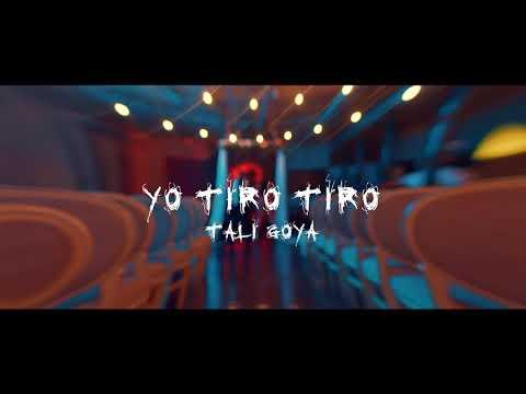 Yo Tiro Tiro - Tali Goya