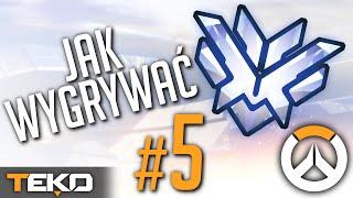 3 Porady Jak WYGRYWAĆ Więcej Gier #5 [Overwatch]