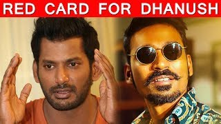 Red Card For Dhanush