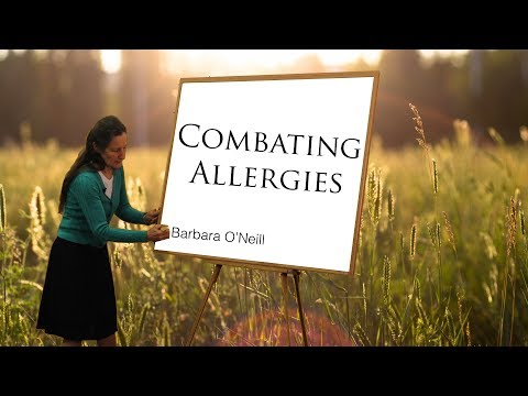 How to Combat Allergies? - Barbara O'Neill