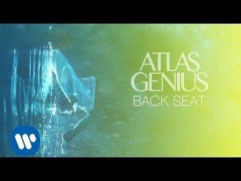 Atlas Genius - Back Seat [Official Audio]