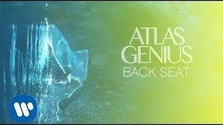Atlas Genius - Back Seat [Official Audio] YouTube Videos