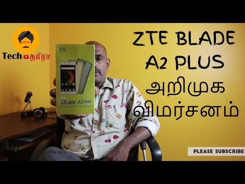 ZTE Blade A2 Plus Unboxing First...