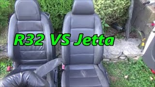 Are Jetta Wolfsburg seats better than the R32's?