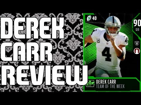 90 TEAM OF THE WEEK DEREK CARR REVIEW | MADDEN 18 ULTIMATE TEAM PLAYER REVIEW