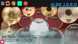 ME AMA - DIANTE DO TRONO   REAL DRUM APP COVER