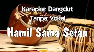 Download Video Karaoke Hamil Sama Setan (Tanpa Vokal) MP3 3GP MP4