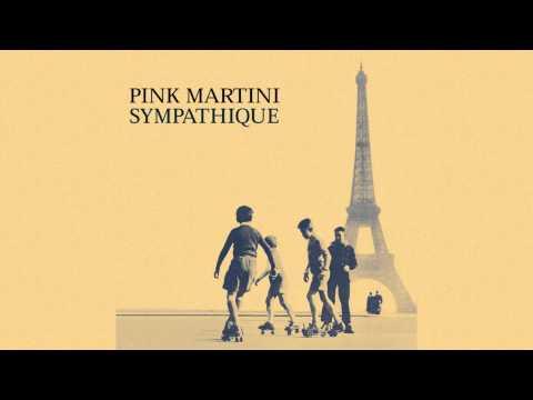 Pink Martini - Qué sera sera