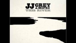 JJ Grey & Mofro - THIS RIVER (2013 - Full Album)
