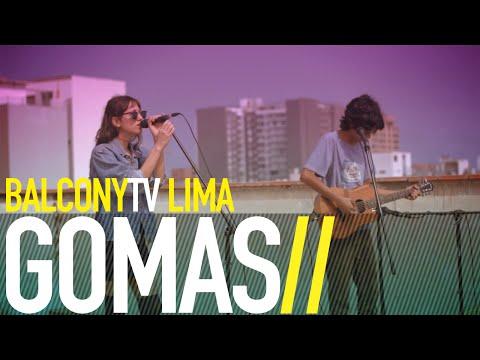 GOMAS - ANZUELO (BalconyTV)
