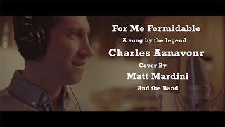 For Me Formidable - Charles Aznavour - Cover by Matt Mardini