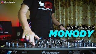 DJ NYA JOGET ! MONODY - THE FAT RAT (FH Remix)