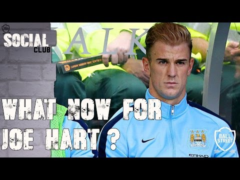 WHAT NOW FOR JOE HART? | SOCIAL CLUB