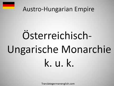How to say Austro-Hungarian Empire in German?