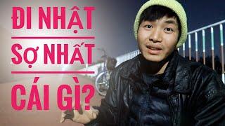 Đi Nhật Sợ Nhất Điều GÌ? || xkld nhat ban