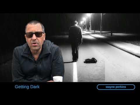 Getting Dark by Wayne Perkins
