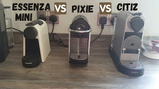 Essenza Mini vs Pixie vs Citiz…