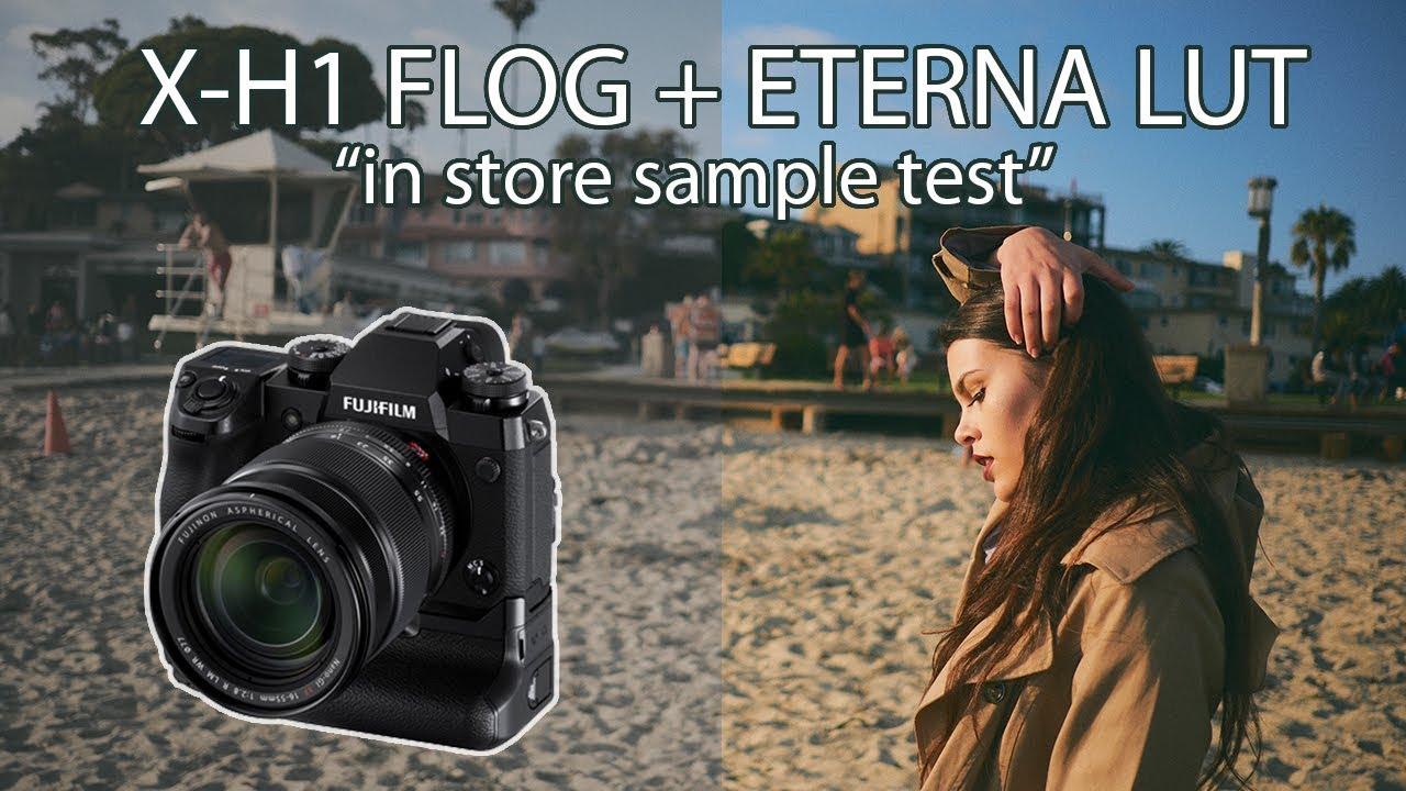 Fujifilm X-H1 Flog Eterna LUT 4K