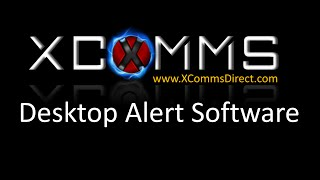 Desktop Alert Software Overview | Instant On Screen Communication http://www.xcommsdirect.com/
