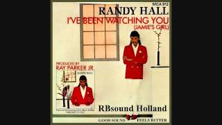 Randy Hall - I've Been Watching You (Jamie's Girl) HQsound