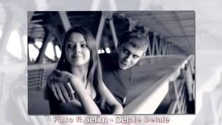 Faxo ft Selim   Delale Delale 2014 Resimi
