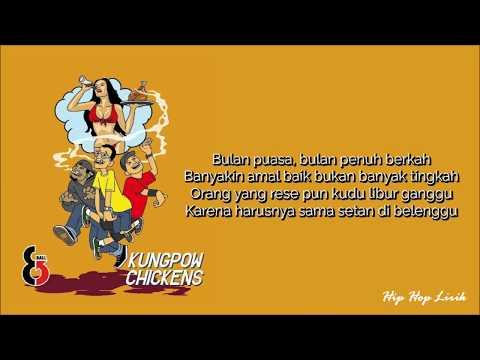 KUNGPOW CHICKENS - Lagu Puasa  (ft. 8BALL) LIRIK
