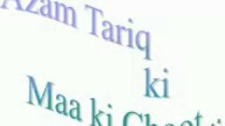 Azam Tariq - (The late leader of wahabi kafirs) _ Maa ki Choot tribute song