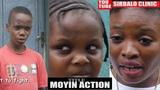SIRBALO CLINIC - MOYIN ACTION Nigerian Comedy