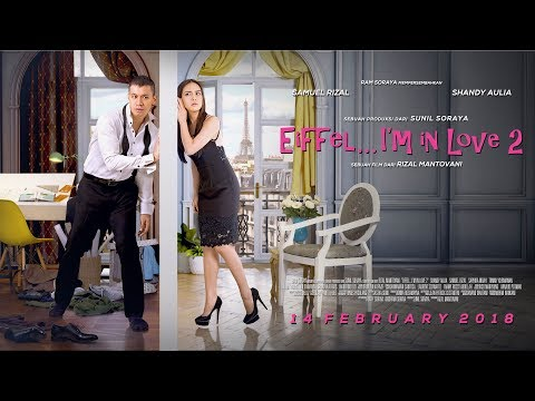 Official Trailer Eiffel I'm In Love 2  (2018) - Shandy Aulia