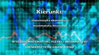 Matematyka biznesowa  - Uniwersytet Gdański, Wydział Matematyki, Fizyki i Informatyki