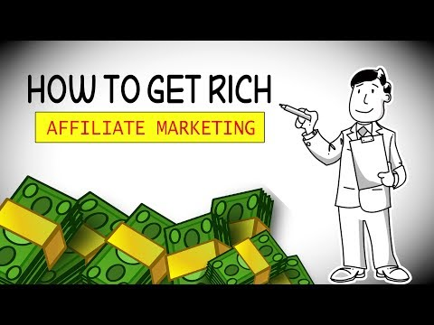 How to Get Rich With Affiliate Marketing