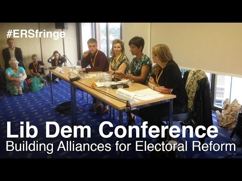 Building Alliances for Electoral Reform (Lib Dem Fringe)