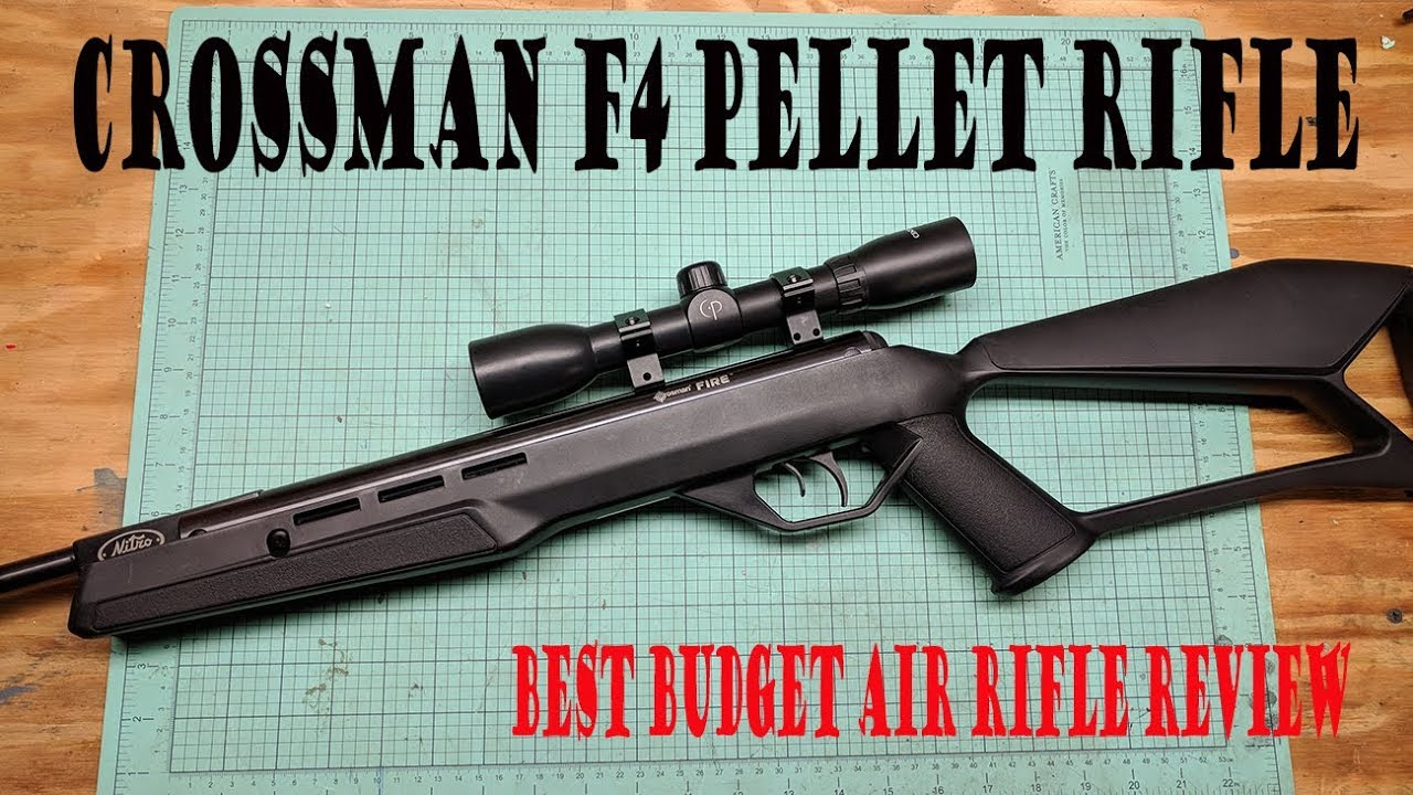 Crosman F4 pellet gun nitro piston break barrel  177 caliber pellet  rifle-BEST BUDGET PELLET RIFLE