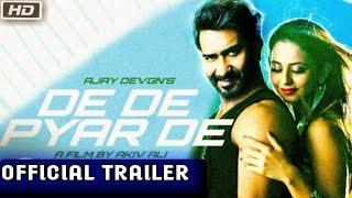De De Pyaar De Official Trailer》Ajay Devgan-Rakul Preet Singh-Tabu