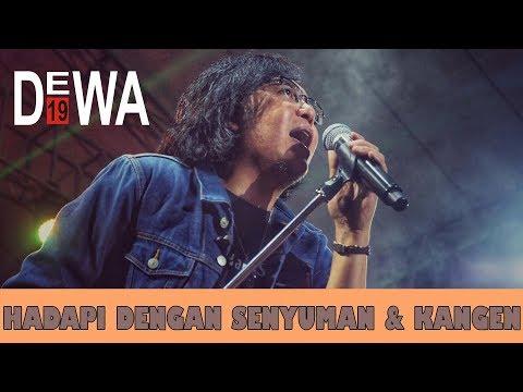 Dewa 19 Feat Ari Lasso   | Hadapi Dengan Senyuman & Kangen | Alseace 2019