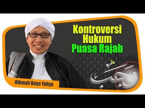 Buya Yahya - Kontroversi Hukum Puasa Rajab