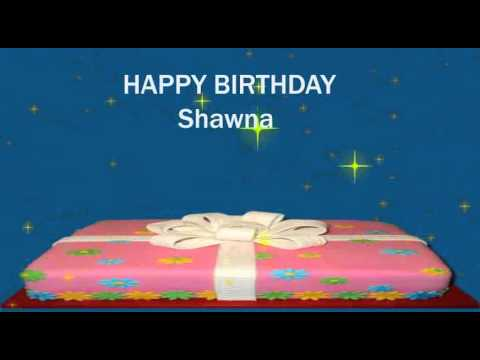 Happy Birthday Shawna Youtube