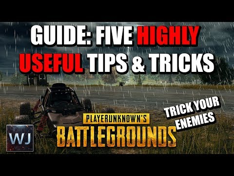 GUIDE: Five HIGHLY USEFUL Tips & Tricks (Trick your enemies) in PLAYERUNKNOWN's BATTLEGROUNDS (PUBG)