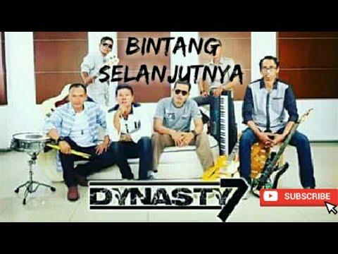 "Dynasty 7 Band - ""Bintang Selanjutnya"" (MV)"