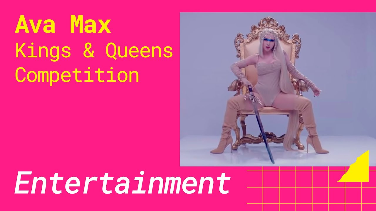 Ava Max – Kings & Queens Competition