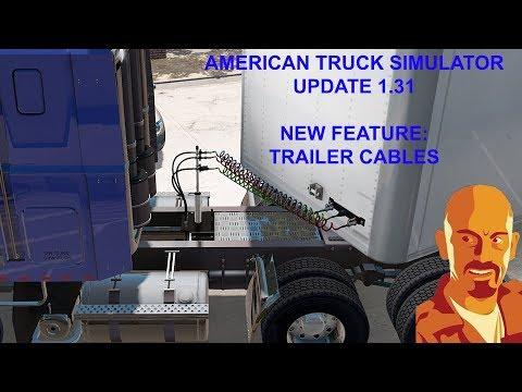 AMERICAN TRUCK SIMULATOR 1.31. TRAILER CABLES
