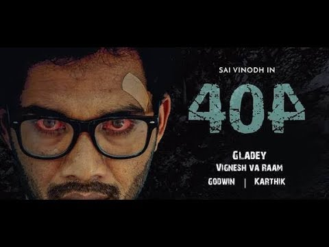 404 Psychological Thriller Short Film | 2017 | New Tamil Sho
