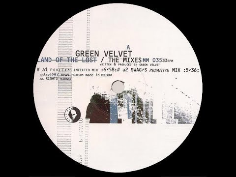 Green Velvet - Land Of The Lost ( Ian Pooley's Infected Mix )